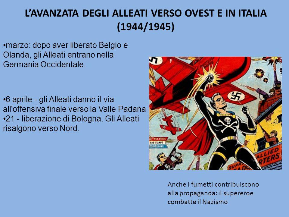 6 aprile - gli Alleati danno il via all offensiva finale verso la Valle Padana 21 - liberazione di Bologna.
