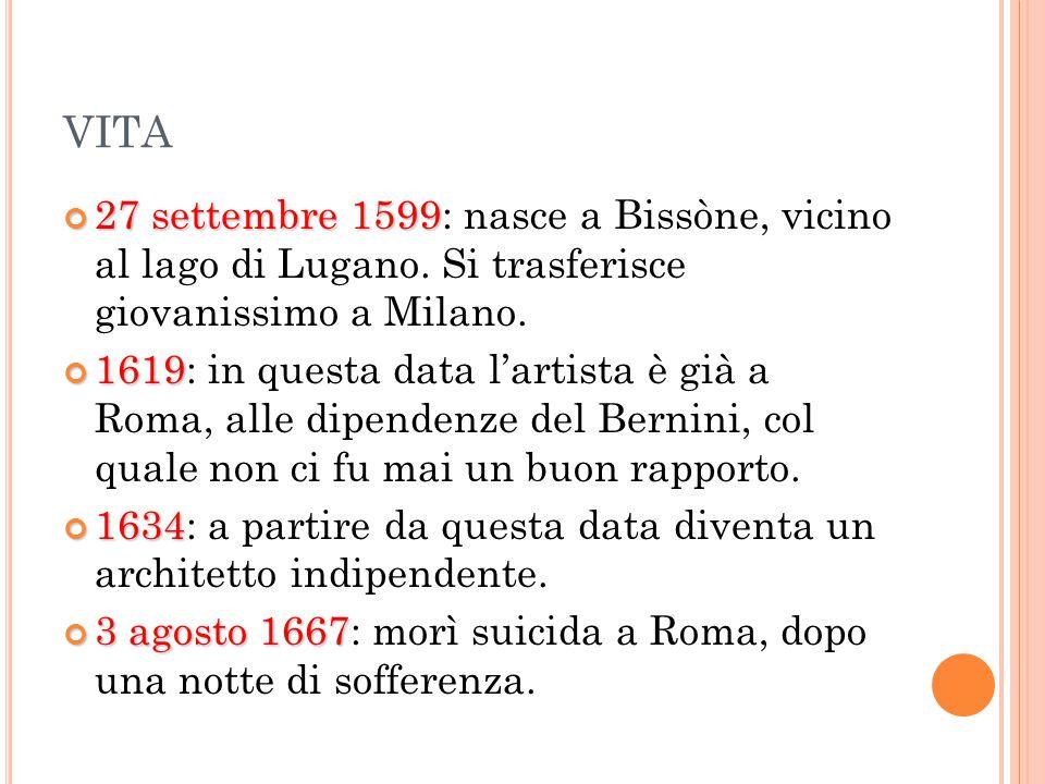 VITA 27 settembre 1599 27 settembre 1599: nasce a Bissòne, vicino al lago di Lugano.