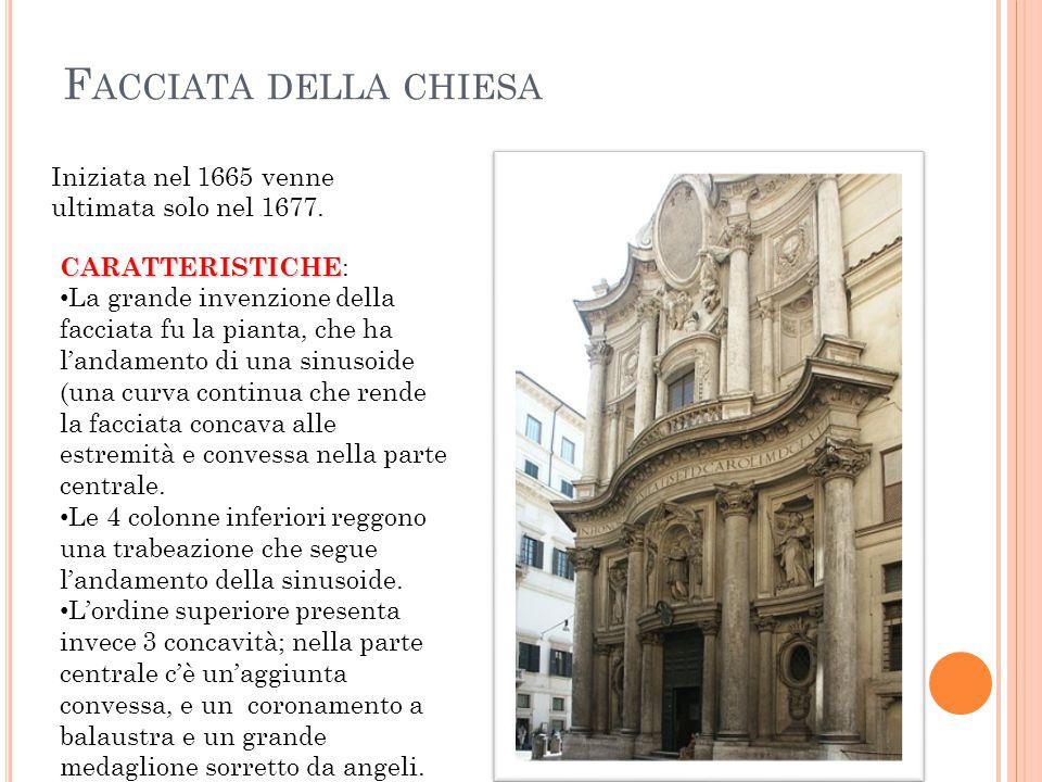 F ACCIATA DELLA CHIESA Iniziata nel 1665 venne ultimata solo nel 1677.