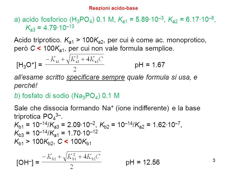 4 Reazioni acido-base c) acido cloridrico 0.1 M + acido fosforico 0.05 M Miscela di acido forte più concentrato ed acido debole più diluito: il pH è (con ottima approssimazione) pari a quello dell'acido forte da solo: pH = 1 (il fatto che l'acido più debole sia poliprotico non cambia il ragionamento fatto la lezione scorsa) d) NaOH 0.031 M e NH 4 Cl 0.030 M.