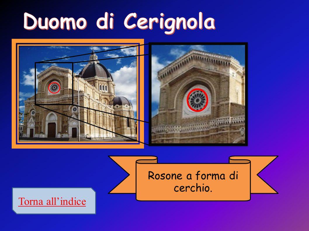 Torna all'indice Rosone a forma di cerchio.