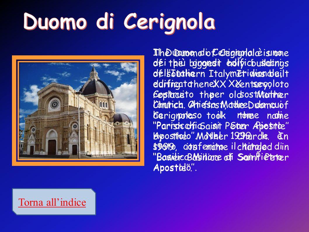 Il Duomo di Cerignola è uno dei più grandi edifici sacri dell'Italia meridionale, edificato nel XX secolo.