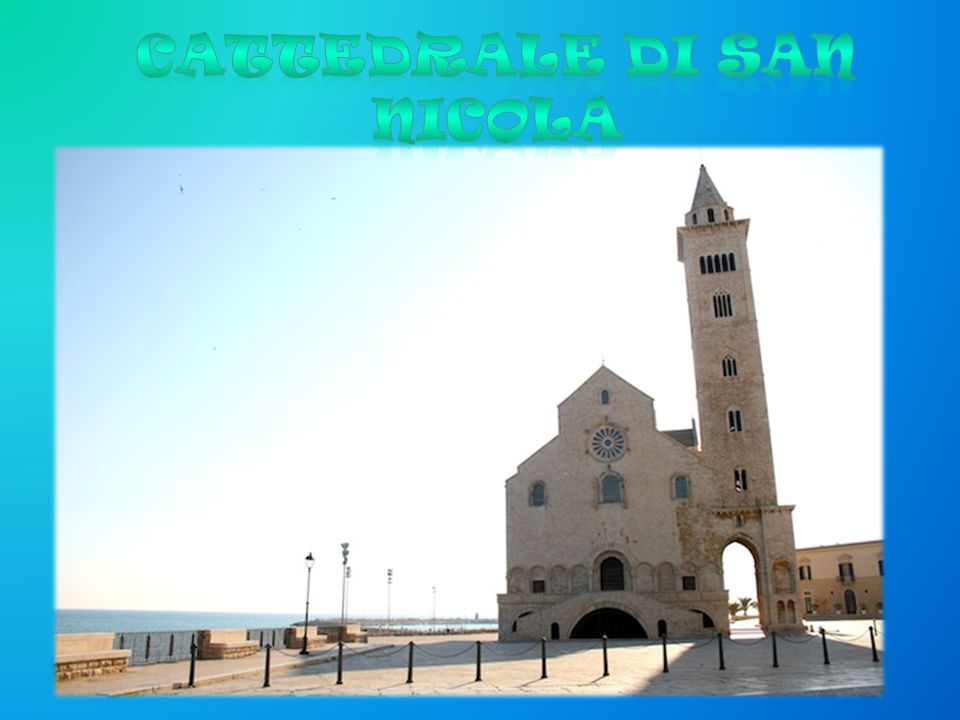 Circle Rectangle The cathedral of Trani, dedicated to S.