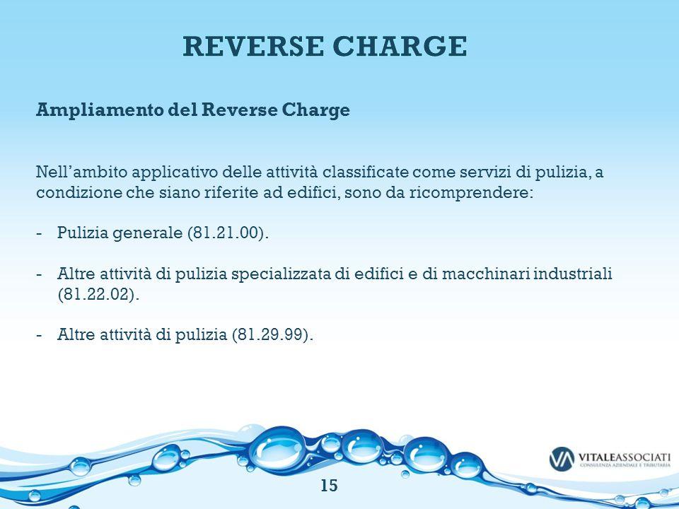 Ampliamento del Reverse Charge Nell'ambito applicativo delle attività classificate come servizi di pulizia, a condizione che siano riferite ad edifici