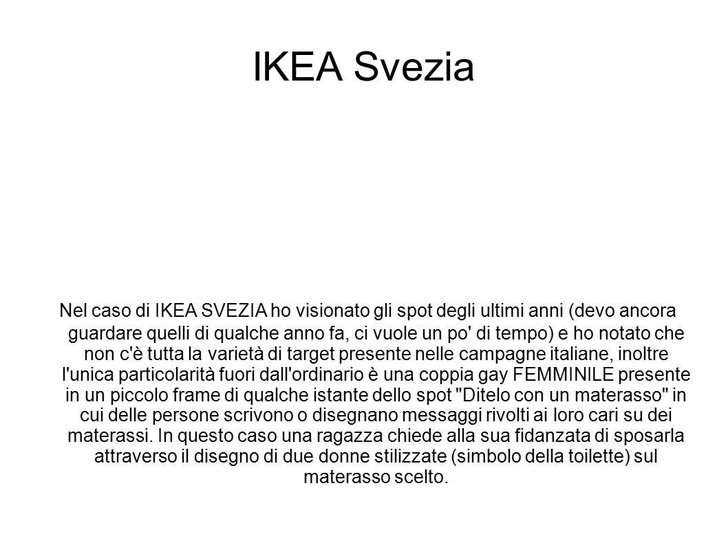 IKEA Svezia Nel caso di IKEA SVEZIA ho visionato gli spot degli ultimi anni (devo ancora guardare quelli di qualche anno fa, ci vuole un po' di tempo)