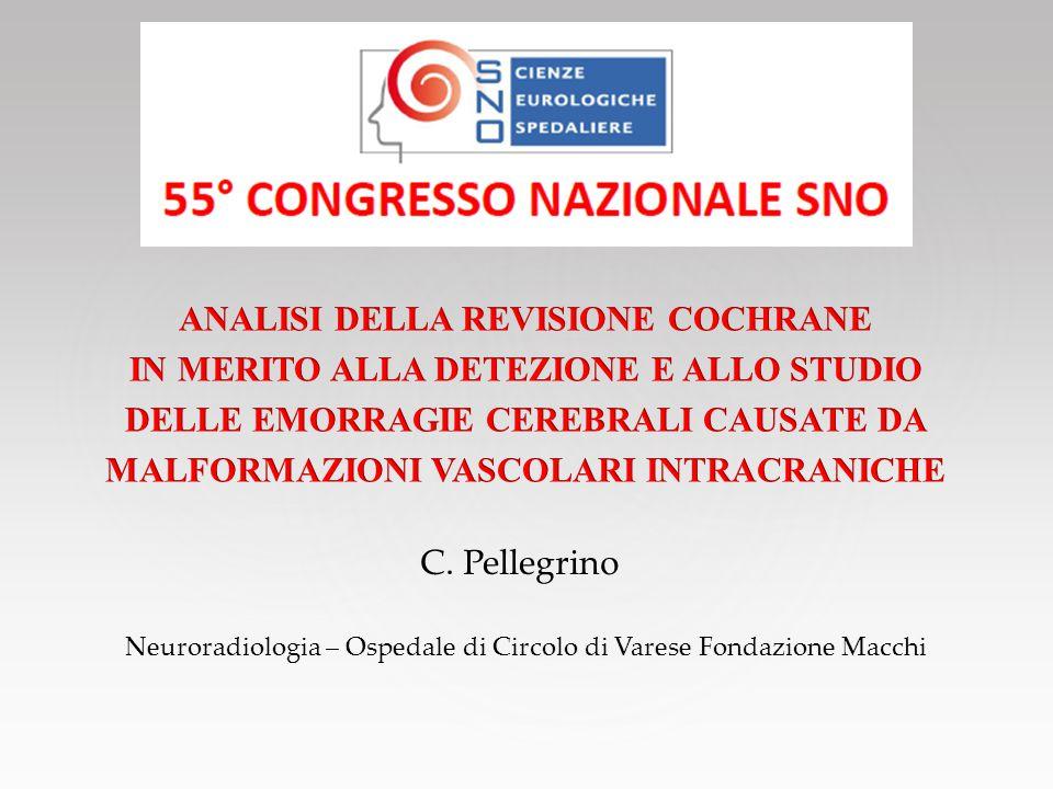C. Pellegrino Neuroradiologia – Ospedale di Circolo di Varese Fondazione Macchi