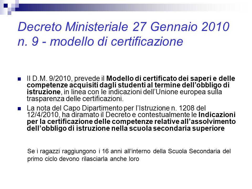 Decreto Ministeriale 27 Gennaio 2010 n.9 - modello di certificazione Il D.M.