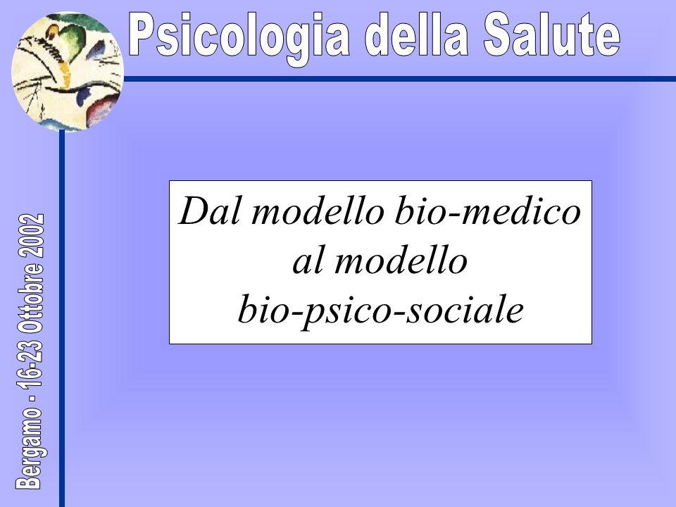 Dal modello bio-medico al modello bio-psico-sociale
