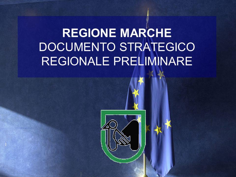 REGIONE MARCHE DOCUMENTO STRATEGICO REGIONALE PRELIMINARE