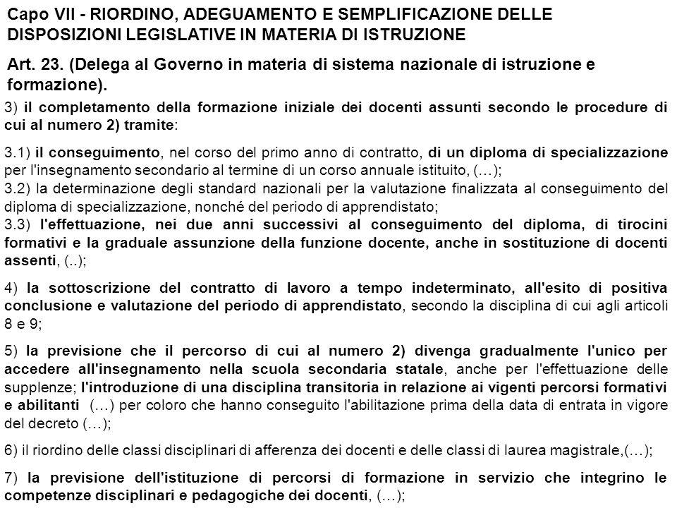Capo VII - RIORDINO, ADEGUAMENTO E SEMPLIFICAZIONE DELLE DISPOSIZIONI LEGISLATIVE IN MATERIA DI ISTRUZIONE Art.