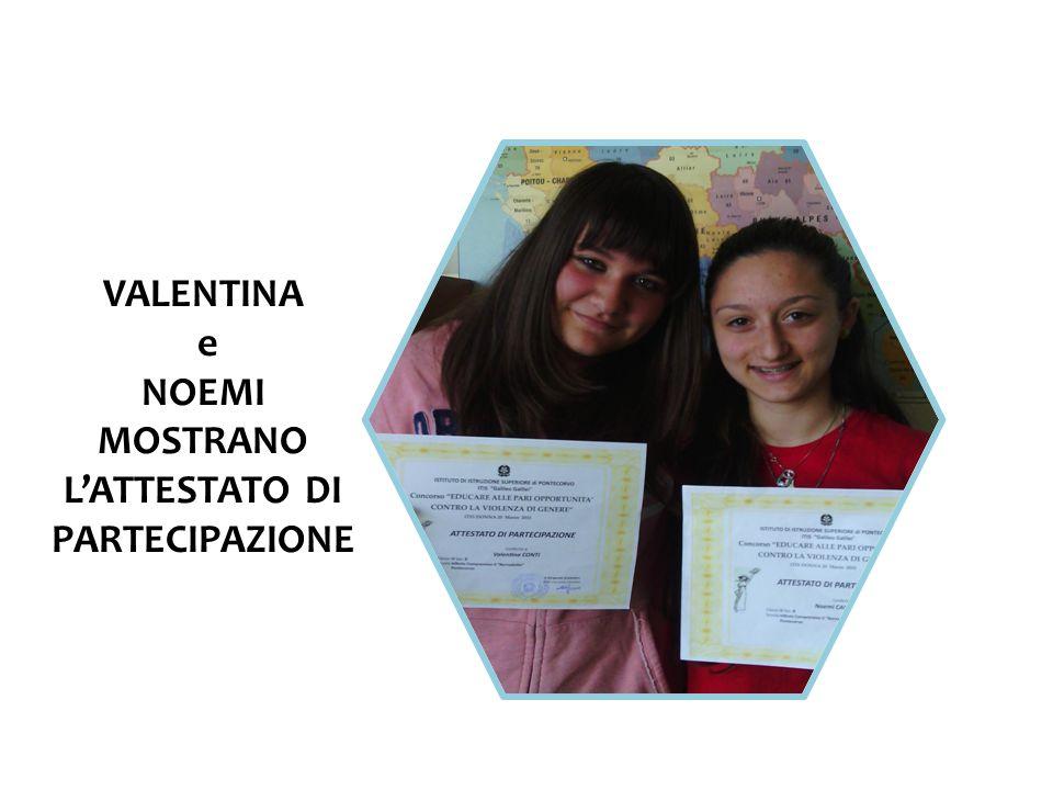 VALENTINA e NOEMI MOSTRANO L'ATTESTATO DI PARTECIPAZIONE