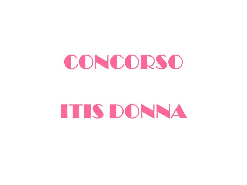 CONCORSO ITIS DONNA