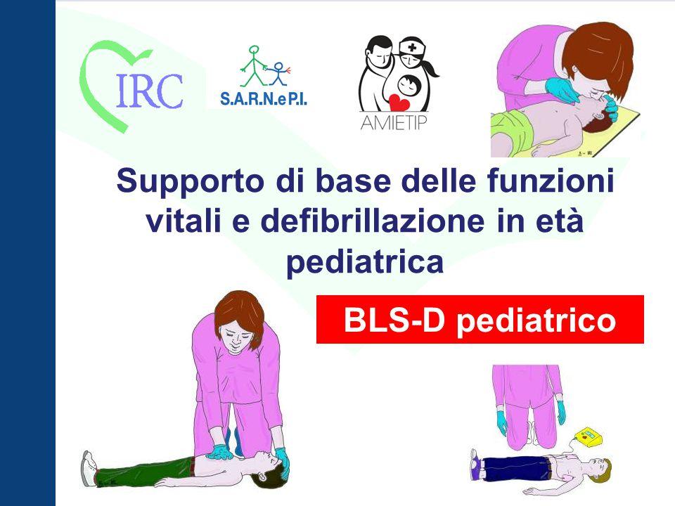 BLS-D Pediatrico Se si sospetta un trauma: Rischio: lesioni alla colonna vertebrale: Sublussazione mandibola Non estendere il capo Evitare posizione di sicurezza Mobilizzare solo se indispensabile tenendo in asse la colonna