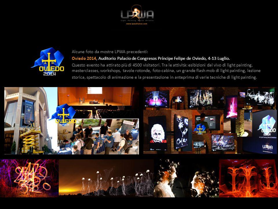 Alcune foto da mostre LPWA precedenti: Oviedo 2014, Auditorio Palacio de Congresos Príncipe Felipe de Oviedo, 4-13 Luglio.