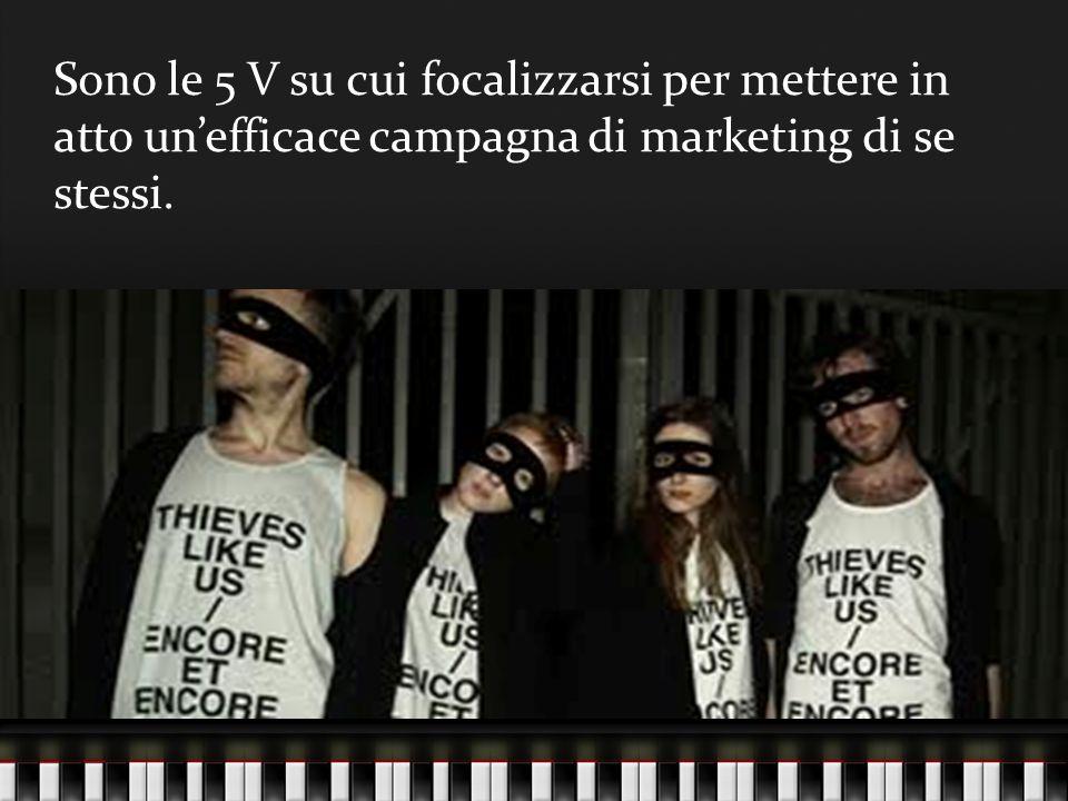 Sono le 5 V su cui focalizzarsi per mettere in atto un'efficace campagna di marketing di se stessi.
