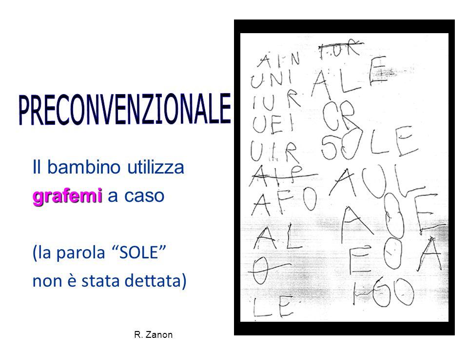 """Il bambino utilizza grafemi grafemi a caso (la parola """"SOLE"""" non è stata dettata) R. Zanon"""
