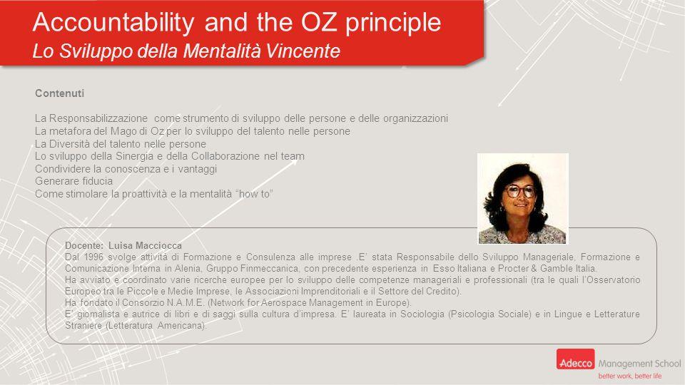 Accountability and the OZ principle Lo Sviluppo della Mentalità Vincente Accountability and the OZ principle Lo Sviluppo della Mentalità Vincente Cont