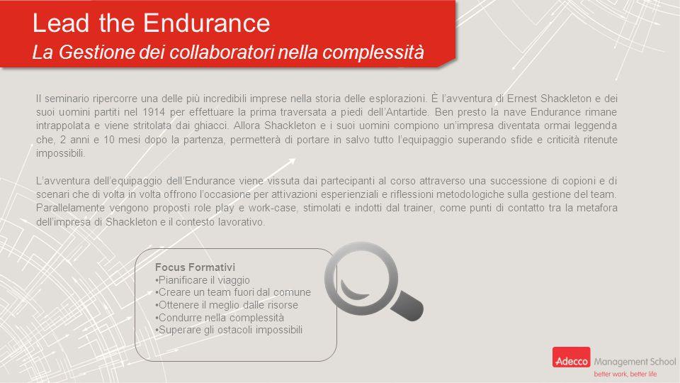 Lead the Endurance La Gestione dei collaboratori nella complessità Lead the Endurance La Gestione dei collaboratori nella complessità Il seminario rip