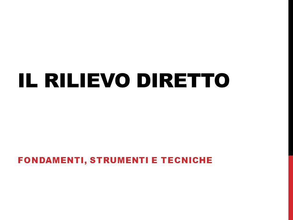 RILIEVO METRICO: PROCEDURA -disegno della poligonale -tracciamento degli archi delle distanze e relative trilaterazioni quotate Restituzione.