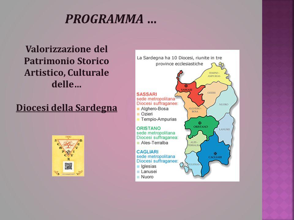 PROGRAMMA … Valorizzazione del Patrimonio Storico Artistico, Culturale delle… Diocesi della Sardegna