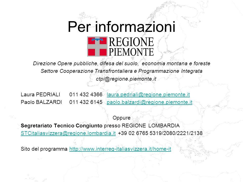 Per informazioni Direzione Opere pubbliche, difesa del suolo, economia montana e foreste Settore Cooperazione Transfrontaliera e Programmazione Integr
