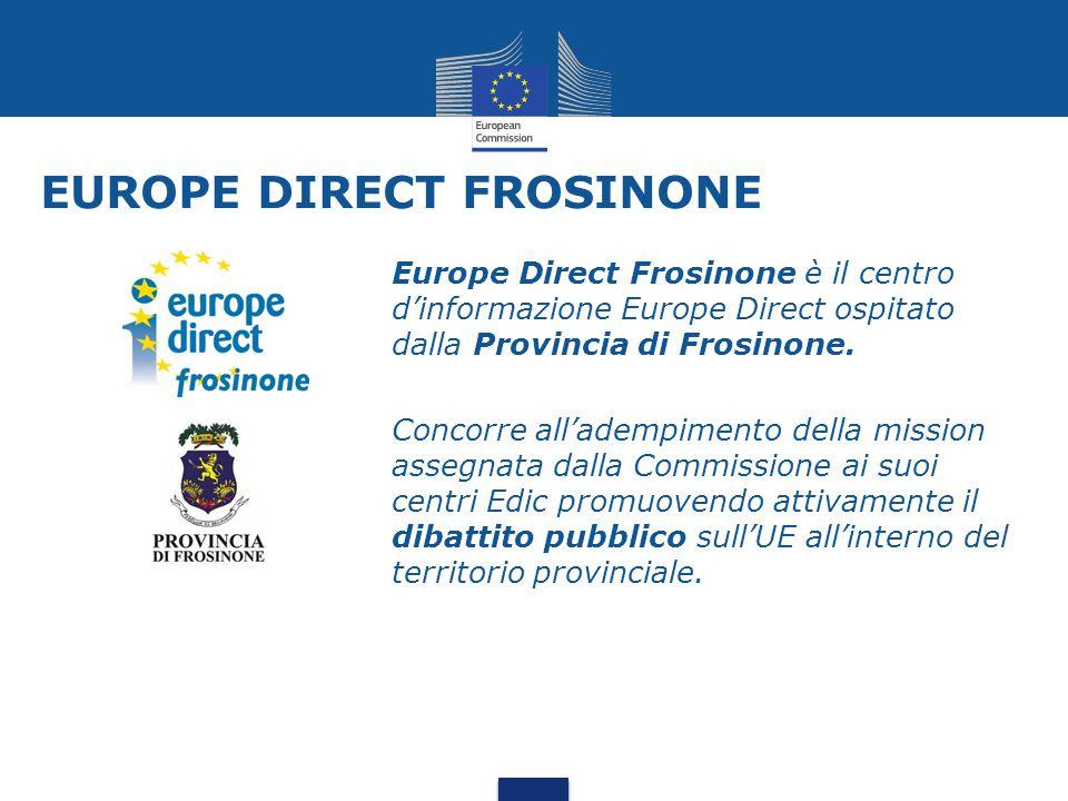 EUROPE DIRECT FROSINONE Europe Direct Frosinone è il centro d'informazione Europe Direct ospitato dalla Provincia di Frosinone. Concorre all'adempimen