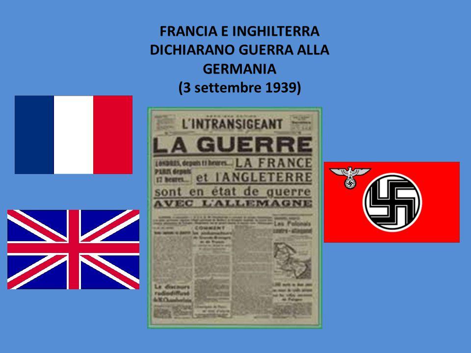FRANCIA E INGHILTERRA DICHIARANO GUERRA ALLA GERMANIA (3 settembre 1939)