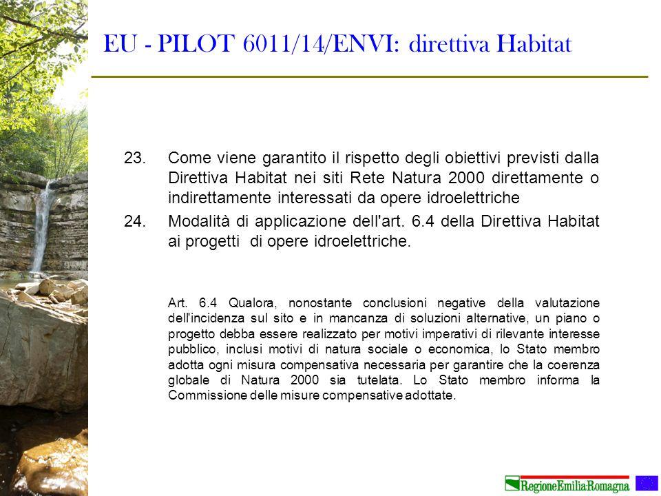 EU - PILOT 6011/14/ENVI: direttiva Habitat 23.Come viene garantito il rispetto degli obiettivi previsti dalla Direttiva Habitat nei siti Rete Natura 2