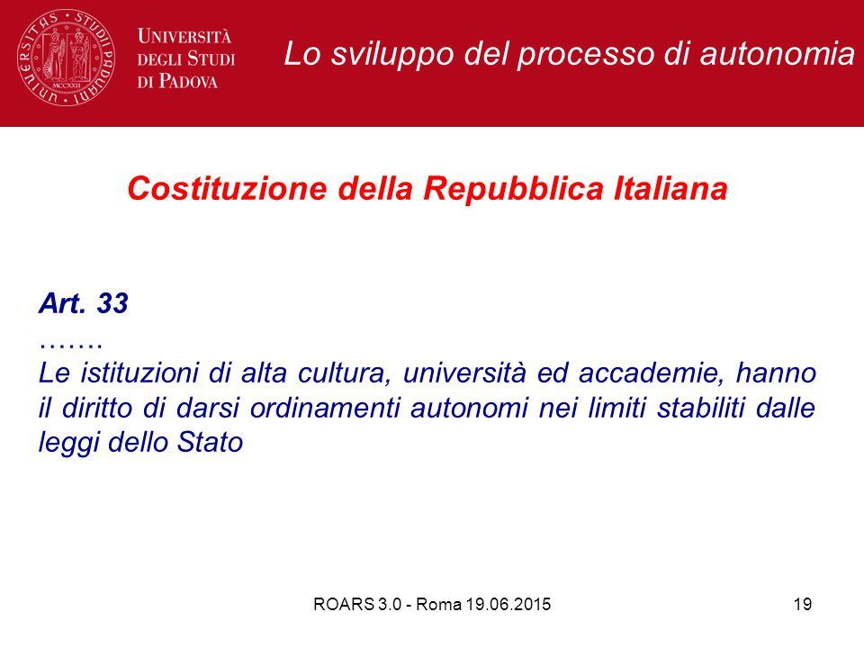 Lo sviluppo del processo di autonomia Costituzione della Repubblica Italiana Art.