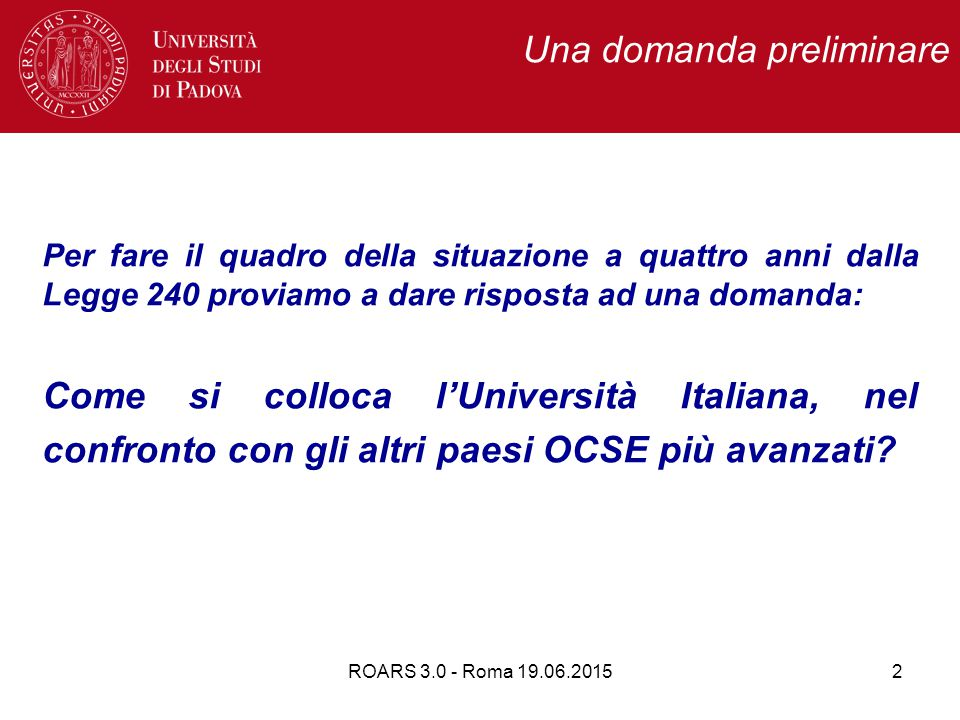 ROARS 3.0 - Roma 19.06.201513 Spesa annuale per studente Spesa annuale per studente nell'istruzione terziaria.