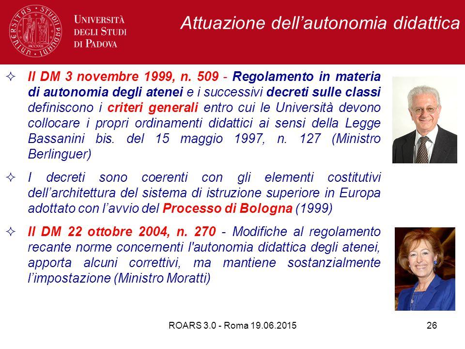 Attuazione dell'autonomia didattica 26  Il DM 3 novembre 1999, n.