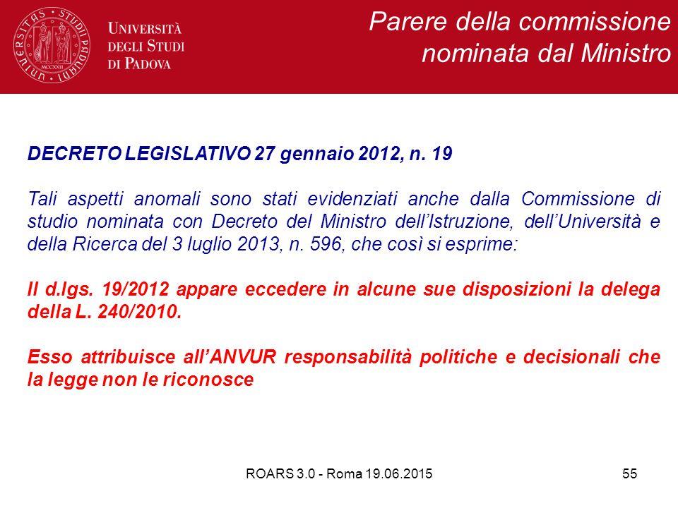 ROARS 3.0 - Roma 19.06.201555 Parere della commissione nominata dal Ministro DECRETO LEGISLATIVO 27 gennaio 2012, n.