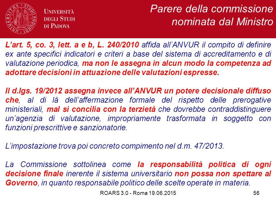 ROARS 3.0 - Roma 19.06.201556 Parere della commissione nominata dal Ministro L'art.