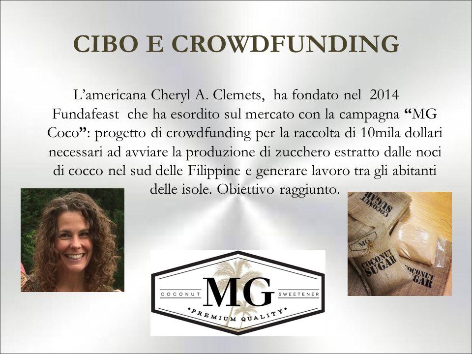 """CIBO E CROWDFUNDING L'americana Cheryl A. Clemets, ha fondato nel 2014 Fundafeast che ha esordito sul mercato con la campagna """"MG Coco"""": progetto di c"""