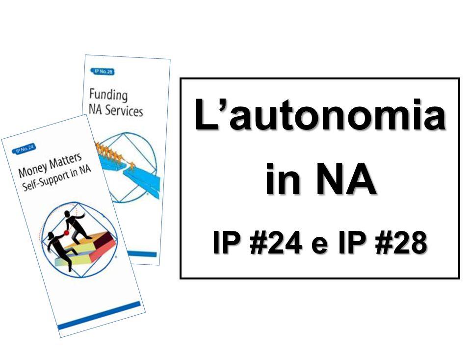 L'autonomia in NA IP #24 e IP #28