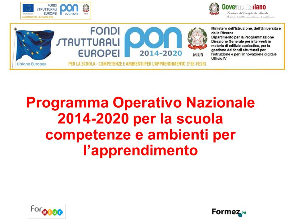 Programma Operativo Nazionale 2014-2020 per la scuola competenze e ambienti per l'apprendimento