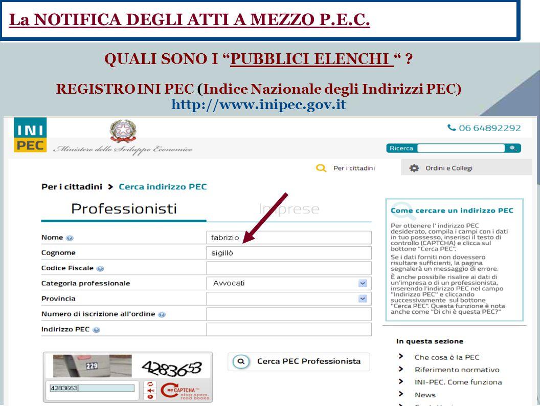 """Fate clic per aggiungere testo QUALI SONO I """"PUBBLICI ELENCHI """" ? REGISTRO INI PEC (Indice Nazionale degli Indirizzi PEC) http://www.inipec.gov.it La"""