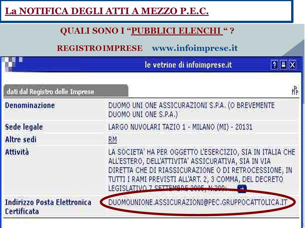 """Fate clic per aggiungere testo QUALI SONO I """"PUBBLICI ELENCHI """" ? REGISTRO IMPRESE www.infoimprese.it La NOTIFICA DEGLI ATTI A MEZZO P.E.C."""