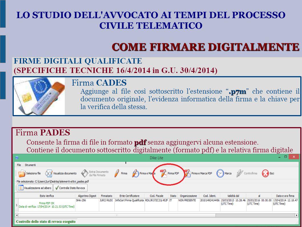 LO STUDIO DELL'AVVOCATO AI TEMPI DEL PROCESSO CIVILE TELEMATICO FIRME DIGITALI QUALIFICATE (SPECIFICHE TECNICHE 16/4/2014 in G.U. 30/4/2014) Firma CAD