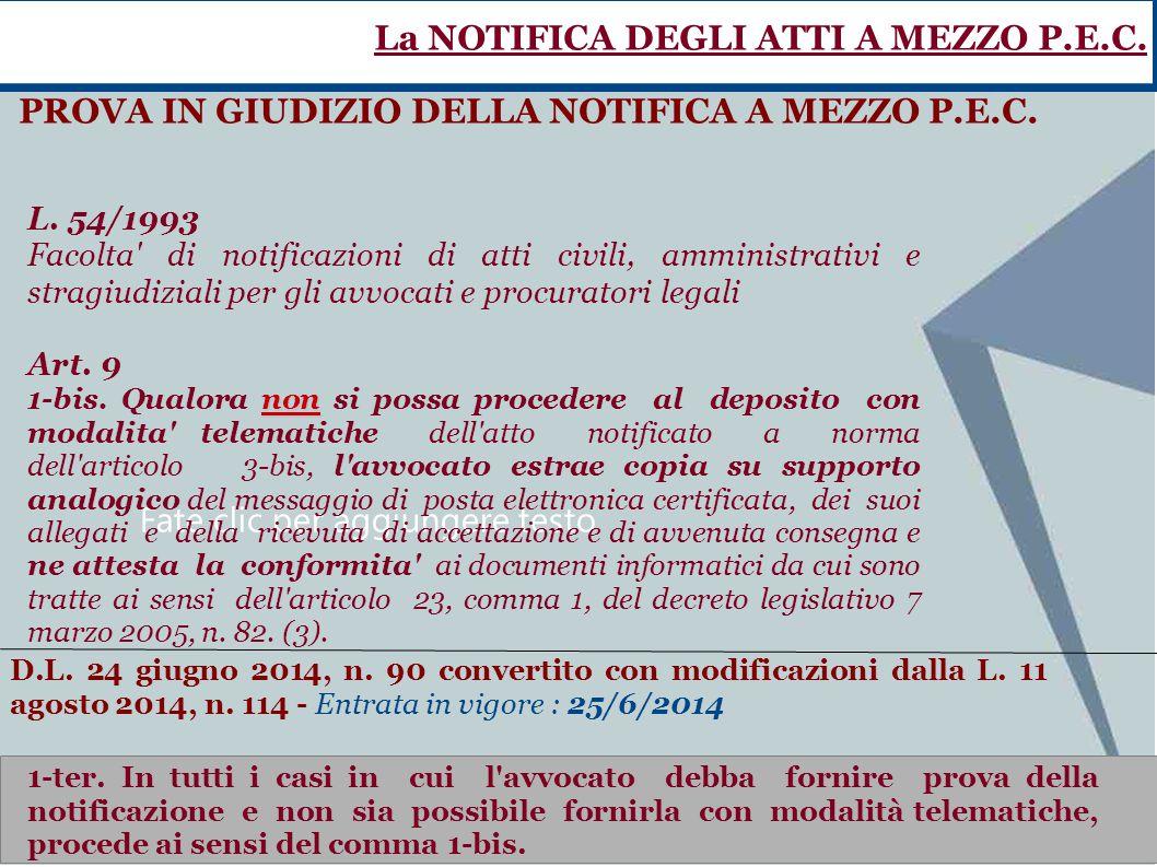 Fate clic per aggiungere testo L. 54/1993 Facolta' di notificazioni di atti civili, amministrativi e stragiudiziali per gli avvocati e procuratori leg