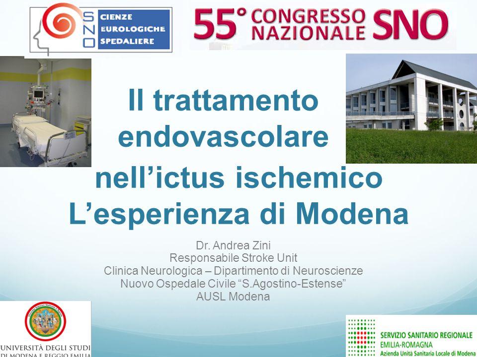 Trombolisi Modena EV e IA :242 :775 Totale 1017 Di cui: 5 Teletrombolisi 14 IA da Reggio Emilia (13 Rescue) Stroke Unit – Neurologia- Nuovo Ospedale Civile di Modena