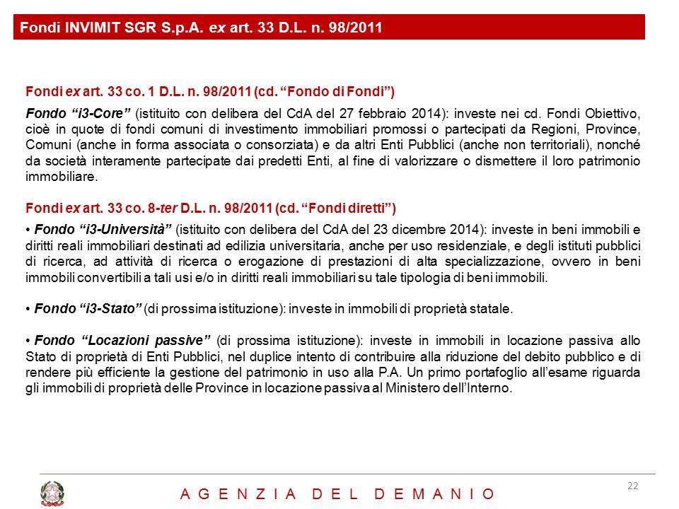 """Fondi ex art. 33 co. 1 D.L. n. 98/2011 (cd. """"Fondo di Fondi"""") Fondo """"i3-Core"""" (istituito con delibera del CdA del 27 febbraio 2014): investe nei cd. F"""