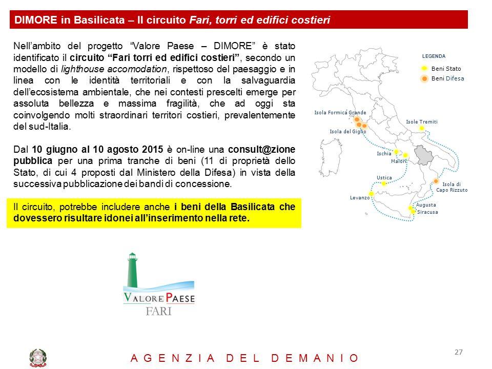 """DIMORE in Basilicata – Il circuito Fari, torri ed edifici costieri 27 A G E N Z I A D E L D E M A N I O Nell'ambito del progetto """"Valore Paese – DIMOR"""