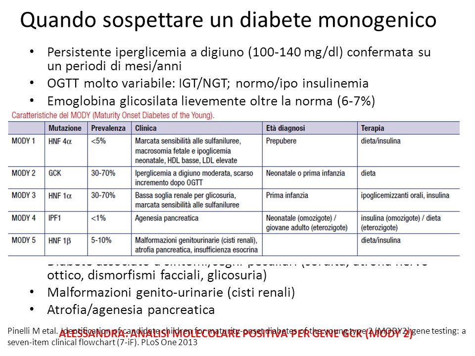 Persistente iperglicemia a digiuno (100-140 mg/dl) confermata su un periodi di mesi/anni OGTT molto variabile: IGT/NGT; normo/ipo insulinemia Emoglobi