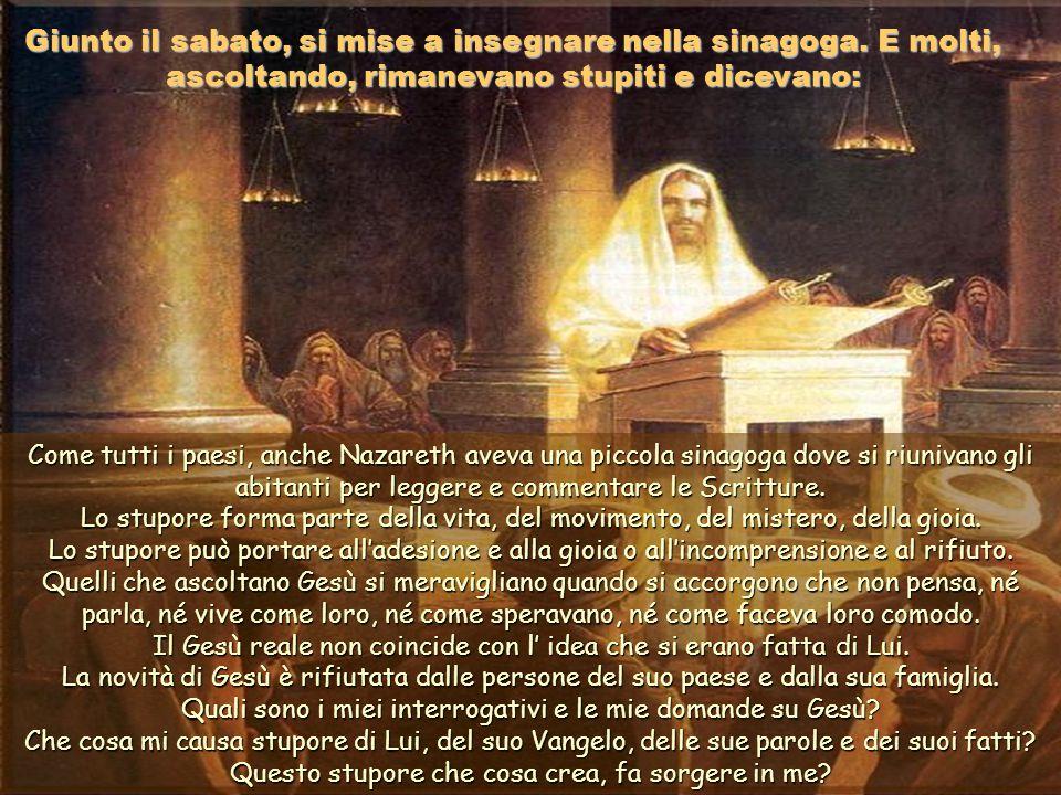 In quel tempo, Gesù venne nella sua patria e i suoi discepoli lo seguirono. In quel tempo, Gesù venne nella sua patria e i suoi discepoli lo seguirono