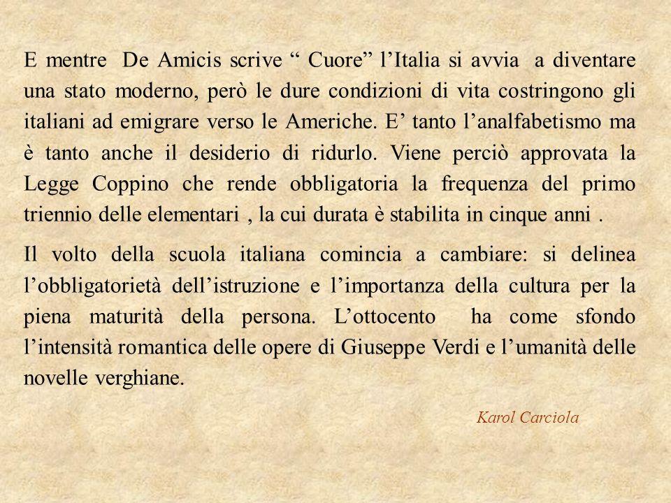 """E mentre De Amicis scrive """" Cuore"""" l'Italia si avvia a diventare una stato moderno, però le dure condizioni di vita costringono gli italiani ad emigra"""