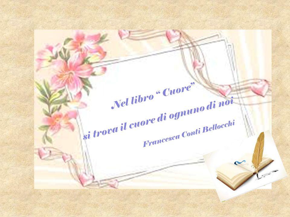 """Nel libro """" Cuore"""" si trova il cuore di ognuno di noi Francesca Conti Bellocchi"""