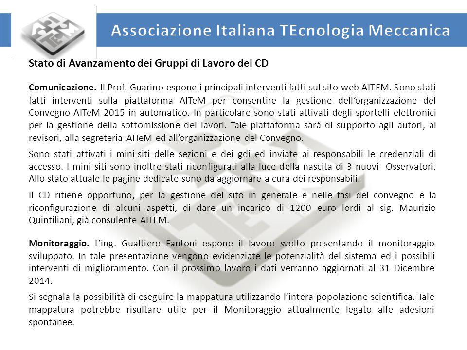 """UNIVERSITA' DEGLI STUDI DI ROMA """"TOR VERGATA"""" DIPARTIMENTO DI INGEGNERIA INDUSTRIALE Comunicazione. Il Prof. Guarino espone i principali interventi fa"""