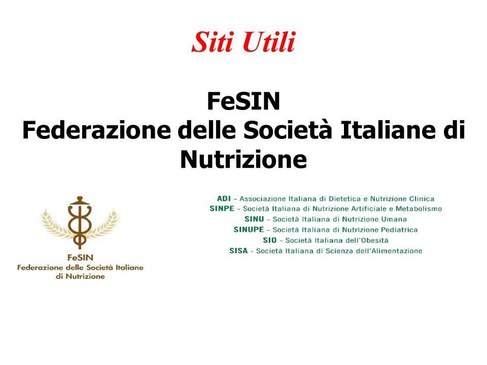 FeSIN Federazione delle Società Italiane di Nutrizione Siti Utili