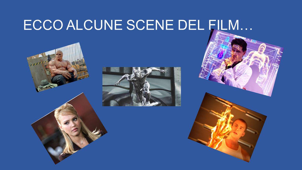 ECCO ALCUNE SCENE DEL FILM…